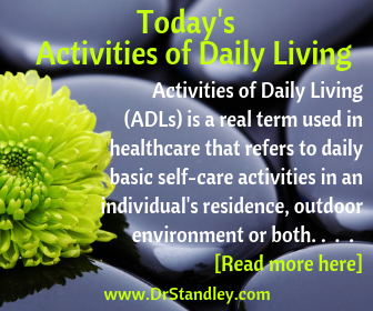 Activities of Daily Living on DrStandley.com