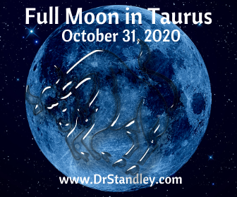Full Moon in Taurus, the Moon os self-worth and net-worth on DrStandley.com