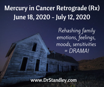 Mercury in Cancer Retrograde (Rx) 2020 on DrStandley.com