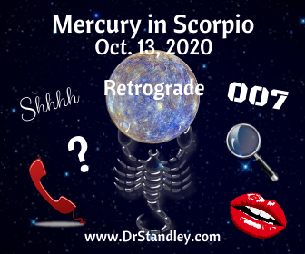 Mercury in Scorpio Retrograde 2020 on DrStandley.com