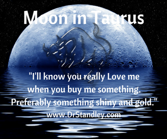 Moon in Taurus on DrStandley.com