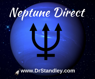 Neptune in Pisces turns Direct on DrStandley.com