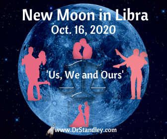 New Moon in Libra - us, we and our on DrStandley.com