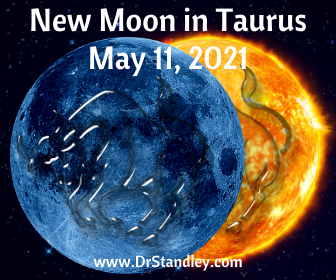 New Moon in Taurus 2021 on DrStandley.com