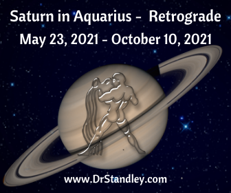 Saturn in Aquarius Retrograde (Rx) 2021 on DrStandley.com