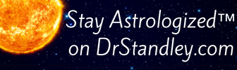 Stay Astrologized™ on DrStandley.com