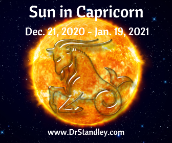 Sun in Capricorn - December 20, 2020 until January 19, 2021 on DrStandley.com