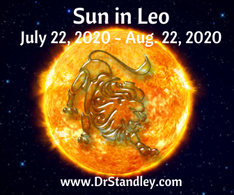 The Sun in Leo from July 22 - August 22, 2020 on DrStandley.com