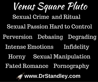 Venus Square Pluto on DrStandley.com