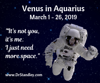Venus in Aquarius from December 20, 2019 until January 13, 2020 on DrStandley.com